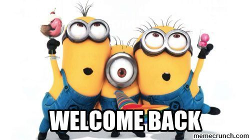 Minions welcome back!